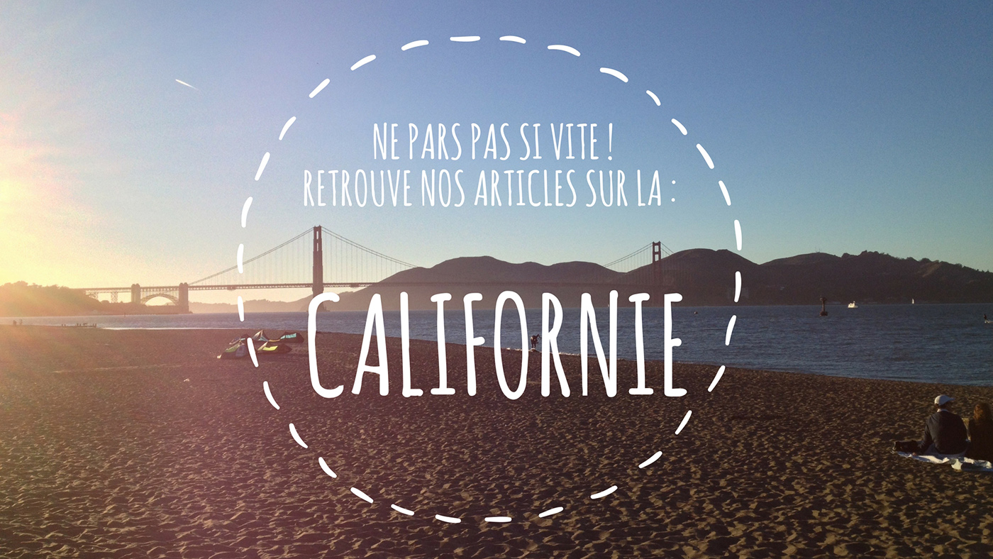 Visiter la Californie